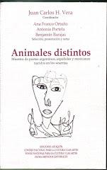 Animales Distintos. Selección para Argentina de J.S. Perednik. Selección final y Prólogo Ana Franco