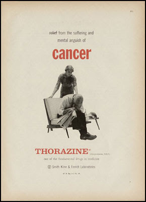 relief from the suffering and mental anguish of cancer - Thorazine