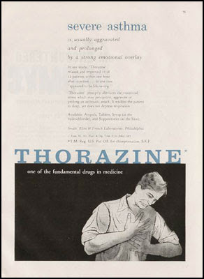 severe asthma is usually aggravated and prolonged by a strong emotional overlay - Thorazine