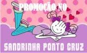 PROMOÇÃO SANDRINHA PONTO CRUZ