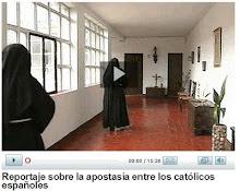 REPORTAJE TVE SOBRE LA APOSTASÍA