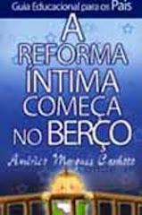 A reforma íntima começa no berço