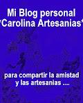 Mi otro Blog:         Mi Blog Personal                  ☼CarolinaArtesanías☼