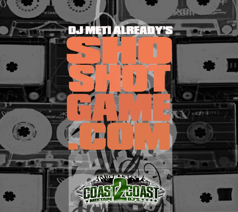 DJ METI ALREADY PRESENTS SHO SHOT GAME DOT COM