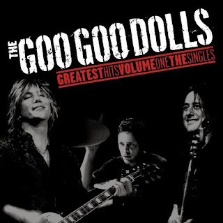 The Goo Goo Dolls - Greatest Hits Vol.1: The Singles