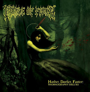 Cradle Of Filth - Harder, Darker, Faster ,Thornography Deluxe