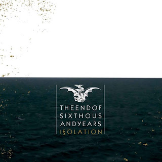 The End Of Six Thousand Years - Isolation