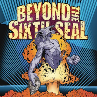 Beyond The Sixth Seal - The Resurrection Of Everything Tough