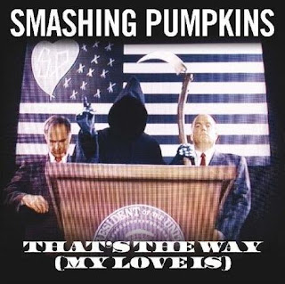 The Smashing Pumpkins - Thats The Way (My Love Is)