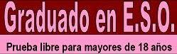 PRUEBA LIBRE DE GRADUADO. MAYORES 18