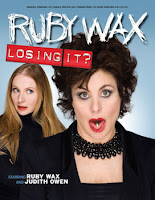 Ruby Wax and Judith Owen, Losing It