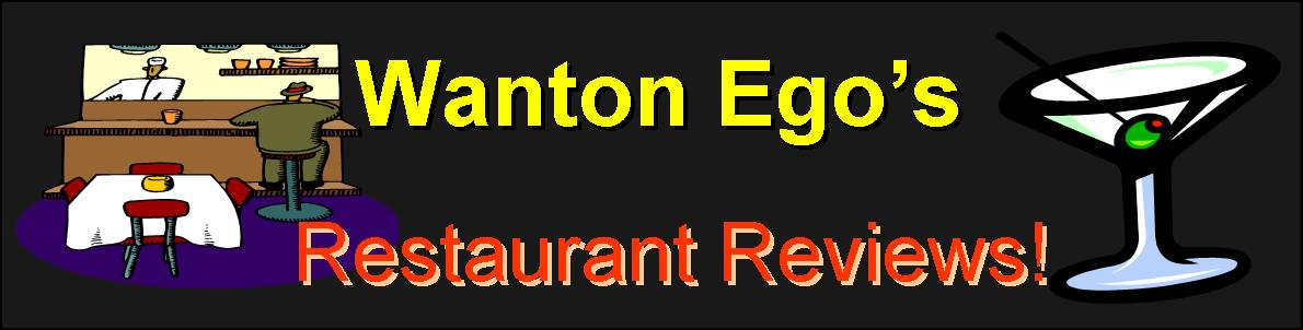 Wanton Ego's Restaurant Reviews