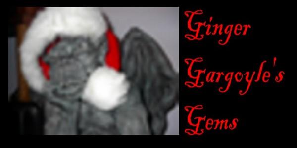 Ginger Gargoyle's Gems