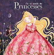 La vie secrète des princesses