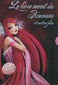 Le livre secret des princesses et autres fées