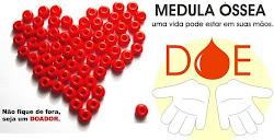 SEJA DOADOR DE MEDULA ÓSSEA