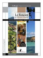 Le foncier en Polynésie française - Actes du colloque