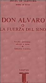 Don Alvaro y La Fuerza del Sino