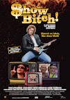 Show Bitch, Poster