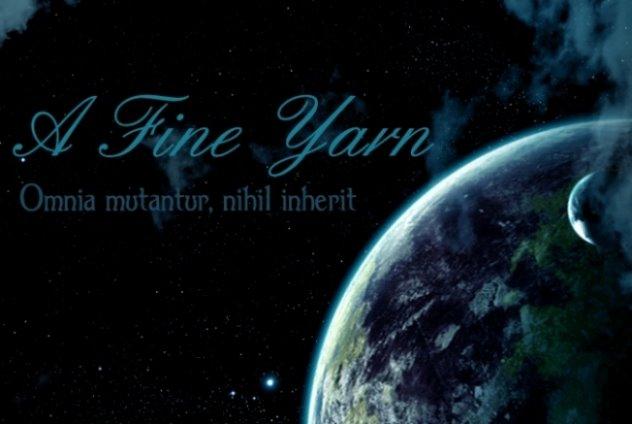 A Fine Yarn