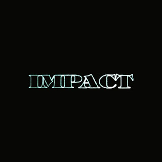 http://1.bp.blogspot.com/_7WL8YT7JOT0/SuG2G3hWNZI/AAAAAAAAC80/8x3hoeN7V6M/s320/Impact+-+Days+Gone+By.jpg