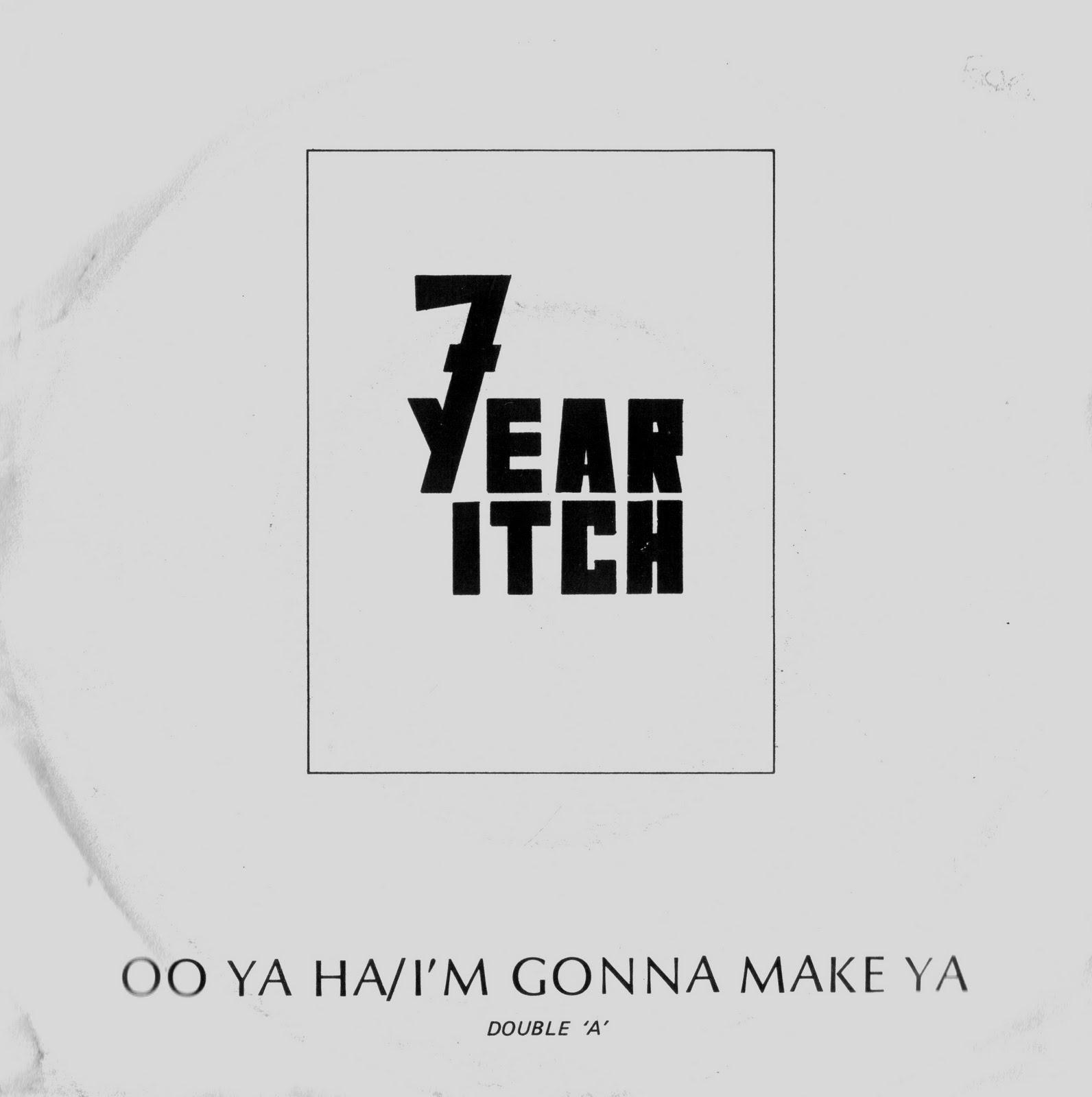 7 Year Itch (UK) - Oo Ya Ha [Single] (1980) 7year