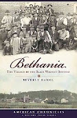Bethania: The Village by the Black Walnut Bottom