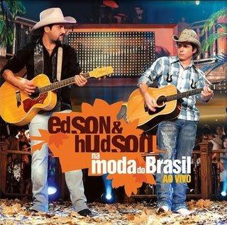 Edson e Hudson - Na Moda do Brasil (Ao Vivo)