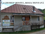 "La Gruber" hostel Roșia Montană !