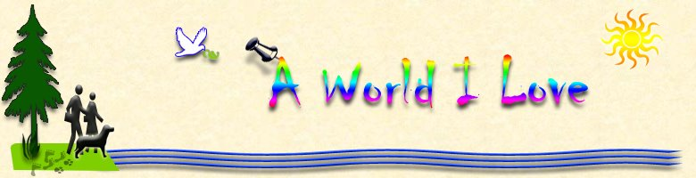 A World I Love