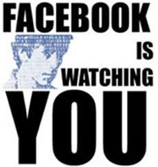 http://1.bp.blogspot.com/_7ab6lIEjdsg/Sg0lpUJIK3I/AAAAAAAAAKc/CEVnQBLbfXQ/s400/facebook-is-watching-you1.jpg