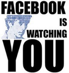 http://1.bp.blogspot.com/_7ab6lIEjdsg/Sg0lpUJIK3I/AAAAAAAAAKc/CEVnQBLbfXQ/s400/facebook-is-watching-you1.jpg