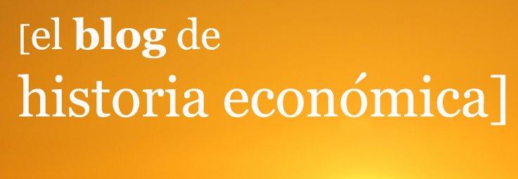 el blog de historia económica