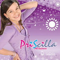Priscilla - O Inicio 2008