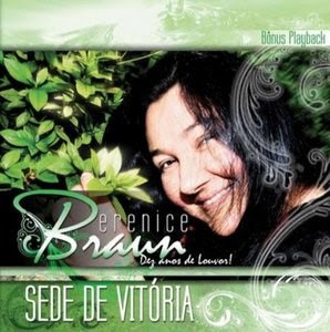 Berenice Braun - Sede de Vit�ria (Voz e Playback)