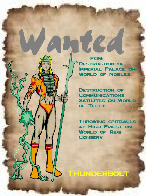 WANTED: Thunderbolt