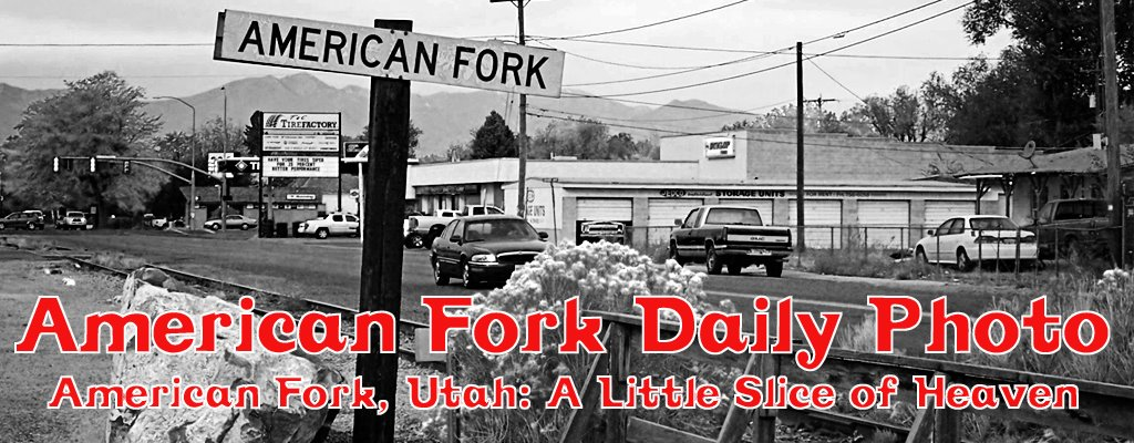 American Fork, Utah: A Little Slice of Heaven