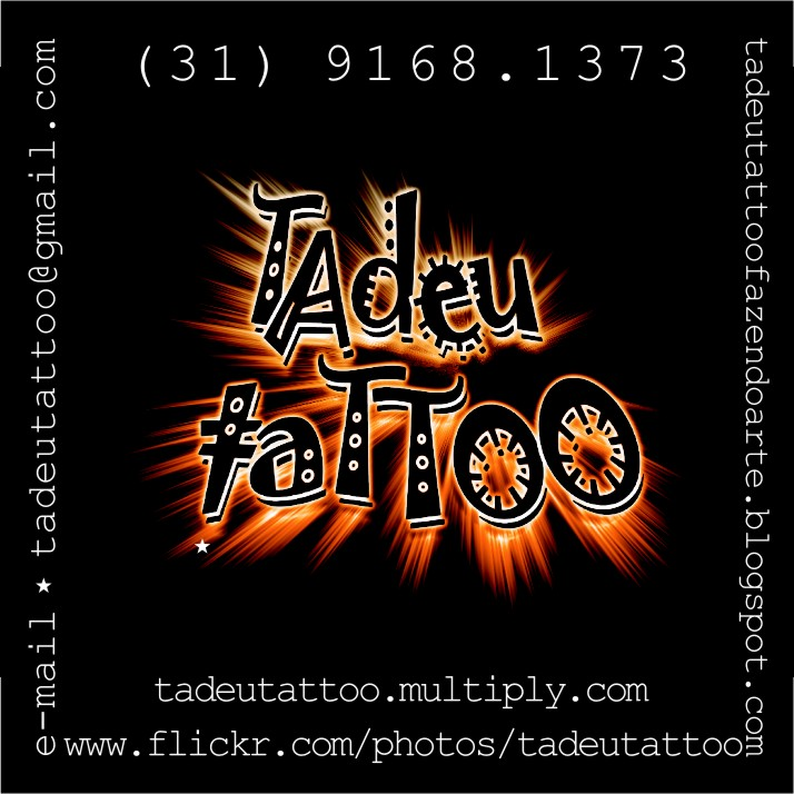 TADEU TATTOO - FAZENDO ARTE