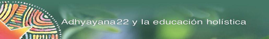 Contenidos - educándonos con conciencia - Adhyayan22