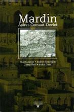 Mardin (Aşiret - Cemaat - Devlet) / Tarih Vakfı