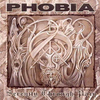 http://1.bp.blogspot.com/_7jnoVh7djzs/S1FRn1nCrdI/AAAAAAAAAgE/nm8IfY94vkI/s400/Phobia-SerenityThroughPain%2B-%2BFront.jpg