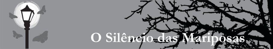 Blog de divulgação do livro O Silêncio das Mariposas