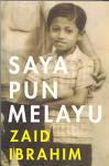 Saya Pun Melayu - Zaid Ibrahim