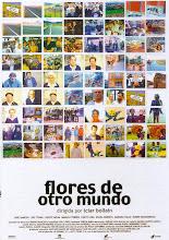 """""""Flores de otro mundo"""""""
