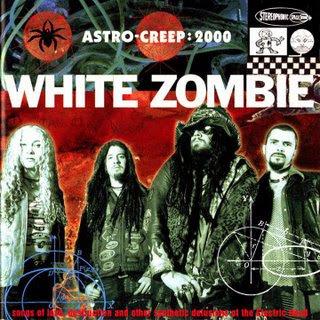 White Zombie White%2BZombie%2B-%2BAstro%2BCreep%2B-%2BFront