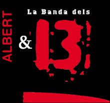 Albert i la banda dels 1.3