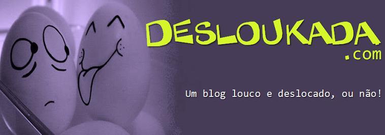 Desloukada