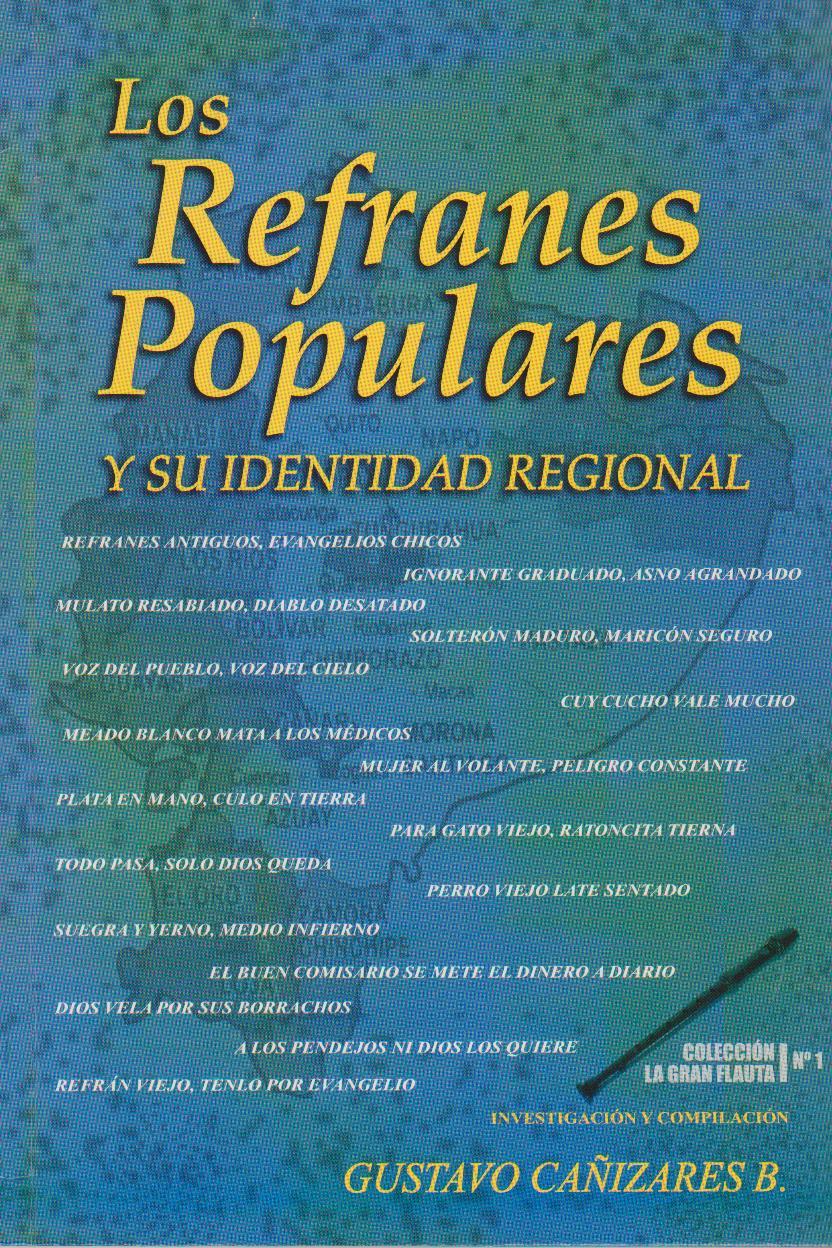 los refranes populares los refranes populares y su identidad regional