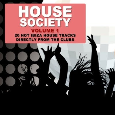 House society volume 1 20 ibiza house tracks 2010 for Classic ibiza house tracks