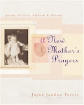 A New Mother&#39;s Prayers